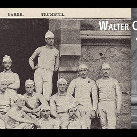 Yale Team and Walter Camp